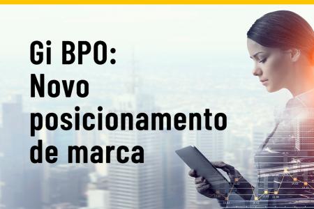 Gi BPO Brasil, Business Process Outsourcing, Terceirização